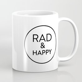 Rad & Happy Coffee Mug