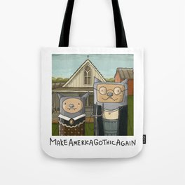 Make America Gothic Again Tote Bag