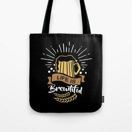 Life is Brewtiful | Beer Brewer Oktoberfest Tote Bag