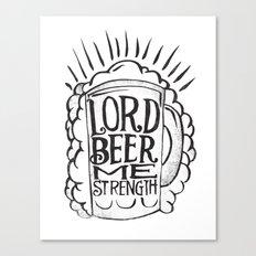 BEER ME STRENGTH Canvas Print