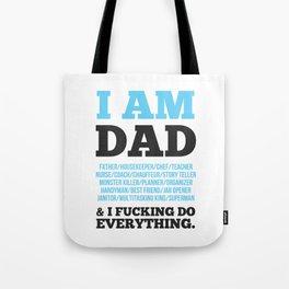 I am Dad Tote Bag