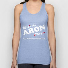 It's an ARON thing, you wouldn't understand ! Unisex Tank Top