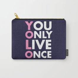 YOLO you only live once new art words 2018 Carry-All Pouch