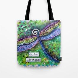 DRAGONFLY, DARING ADVENTURE - mixed media art Tote Bag