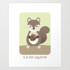 S is for Squirrel - Woodland Animals Art Print