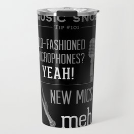 Yeah or Meh: The Microphone — Music Snob Tip #101 Travel Mug