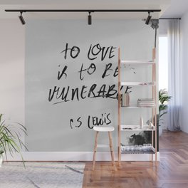 To Love is to be Vulnerable - C.S. Lewis Wall Mural