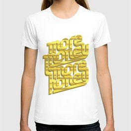 More Money, More Honey T-shirt