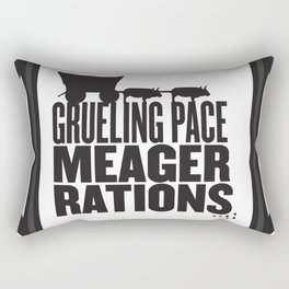Grueling Pace Meager Rations (Black) Rectangular Pillow