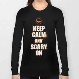 FUNNY HALLOWEEN KEEP CALM AND SCARY ON SKULL Long Sleeve T-shirt