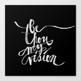 Be Thou My Vision Canvas Print