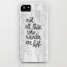 Not all those who wander are lost B&W iPhone SE Slim Case