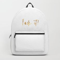 F*ck It! Gold Backpack