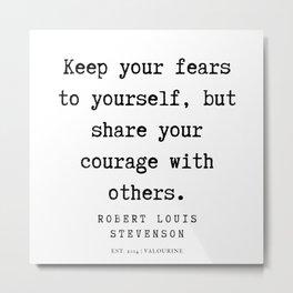 7    Robert Louis Stevenson Quotes   200113 Metal Print