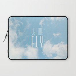 Let me fly Laptop Sleeve