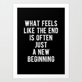 Inspiring - New Beginning Quote Art Print