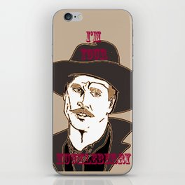 I'm your Huckleberry iPhone Skin