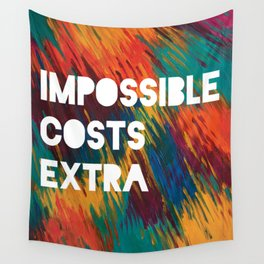 Impossible Costs Extra Wall Tapestry