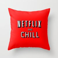 netflix Throw Pillows featuring NETFLIX AND CHILL by I Love Decor