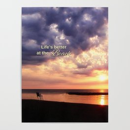 Life's Better at the Beach Poster