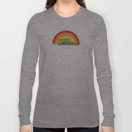I Still Believe in Norman Lear's America Long Sleeve T-shirt