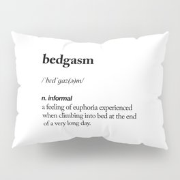 Bedgasm black and white contemporary minimalism typography design home wall decor bedroom Pillow Sham