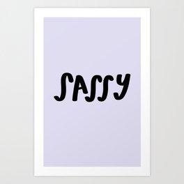 Sassy Art Print