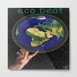 Eco beats Metal Print