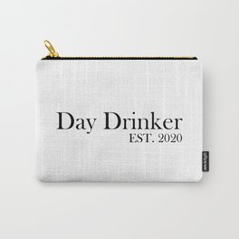 Day Drinker Established 2020 Humorous Minimal Typography Carry-All Pouch