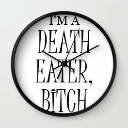 I'm a Death Eater, Bitch I Wall Clock