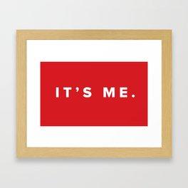 It's Me. Framed Art Print