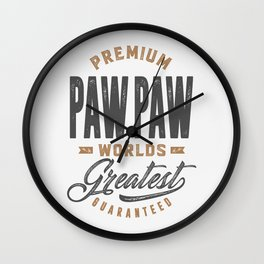 Gift for PawPaw Wall Clock