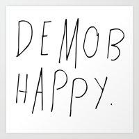 Demob Happy Art Print