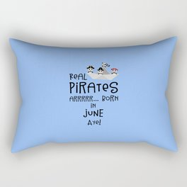 Real Pirates are born in JUNE T-Shirt Dr2xh Rectangular Pillow