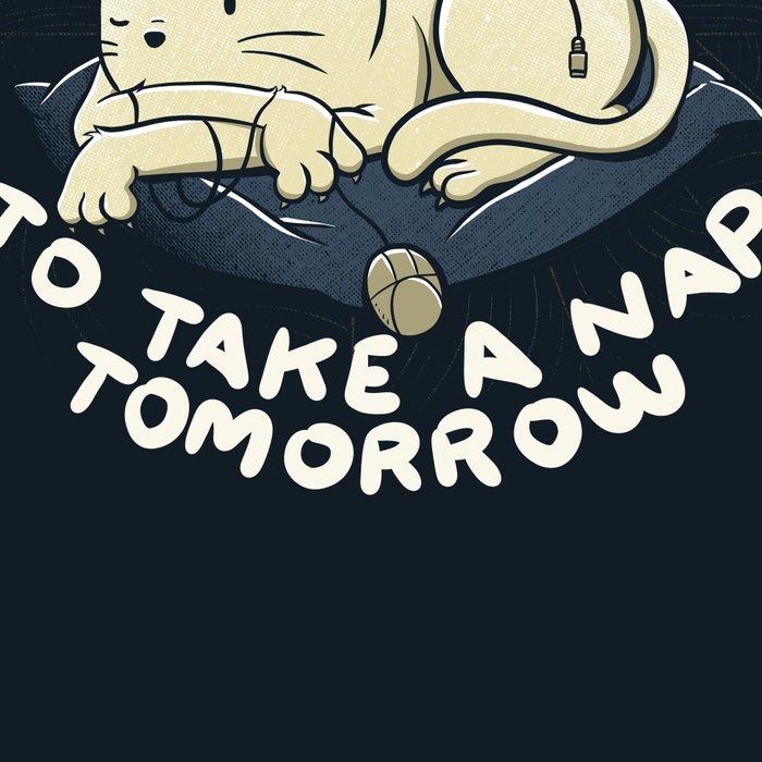 I Already Want To Take a Nap Tomorrow Leggings