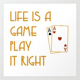 life is a game art Art Print