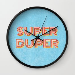 Super-Duper Wall Clock