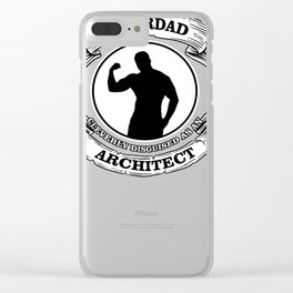 Funny Dad Shirt Big Tall Superdad Disguised As An Architect Clear iPhone Case