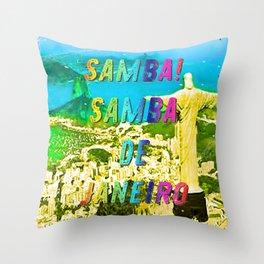 Samba de Janeiro – A Hell Songbook Edition - Paralympic Games Rio de Janeiro - Brazil Throw Pillow