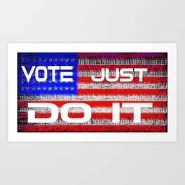 Vote Just Do It Art Print