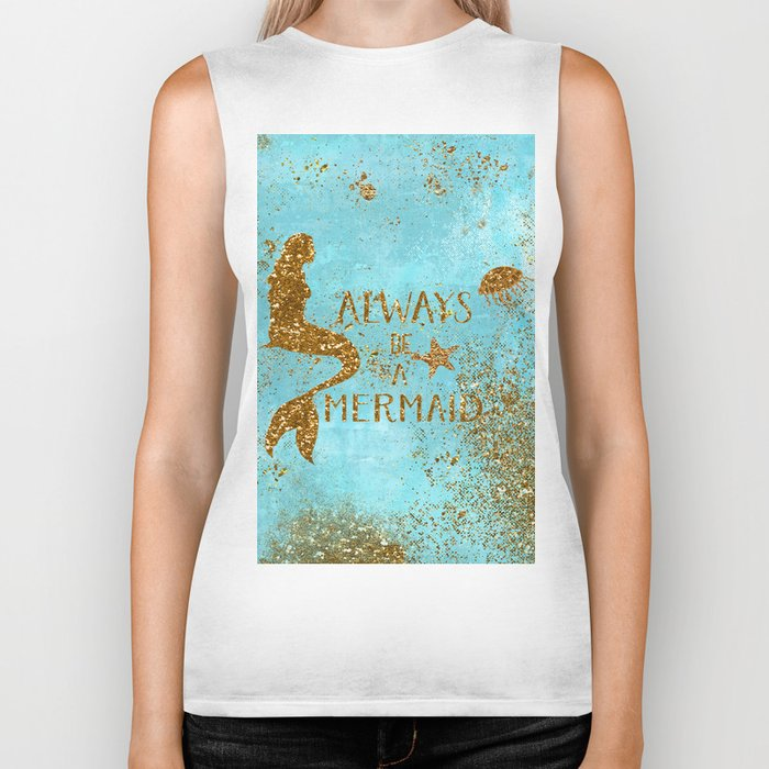 ALWAYS BE A MERMAID-Gold Faux Glitter Mermaid Saying Biker Tank