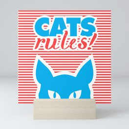 Cats Rules, cat poster, cat t-shirt, Mini Art Print