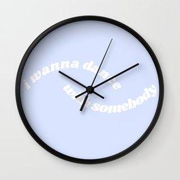 I wanna dance Wall Clock
