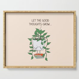 Grow good thoughts Serving Tray