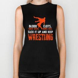 Funny Wrestling Shirt, Blood Clots, Sweat Dries, Bones Heal Suck It Up and Keep Wrestling Biker Tank