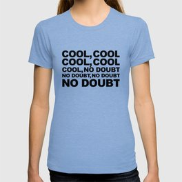 Cool no Doubt T-shirt