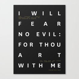 Psalm 23:4 Typography Quote Canvas Print