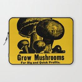 Grow Mushrooms! Laptop Sleeve