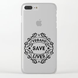 Vegans Save Lives Clear iPhone Case
