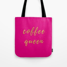 Coffee Queen-Pink Tote Bag